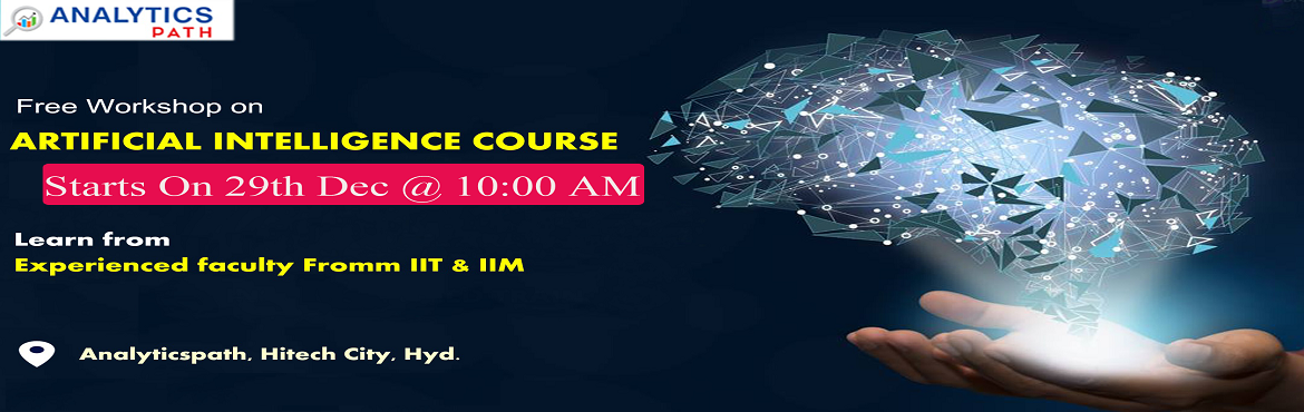 Book Online Tickets for Start Registering For AI Free Interactiv, Hyderabad. Start Registering For AI Free Interactive Session By Industry Experts From IIT & IIM-By Analytics Path on 29th Dec, 2019 @ 10:00 AM, Hyderabad About The Event: Analytics Path is an advanced analytics based training institute delivering real-time