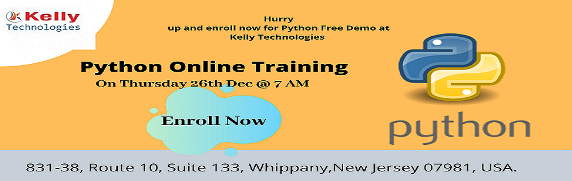 Book Online Tickets for Enroll To Attend For the Free Python Dem, Hyderabad. Become a Dominant Python Programming Professional – Attend Free Python Demo Session By Experts At Kelly Technologies On 26th Dec @ 7 AM Enroll To Attend For the Free Python Demo Session At Kelly Technologies On 26th Dec @ 7 AM  Enter into