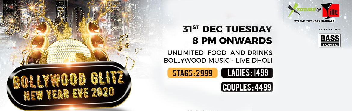 Book Online Tickets for Bollywood Glitz New Year Eve 2020 @Tilt, Bengaluru.  Bollywood Glitz New Year Eve 2020 @Tilt Let\'s bid a big goodbye to 2019 and let\'s do it with all the glamour we can gather- the Bollywood way, because as they say, \