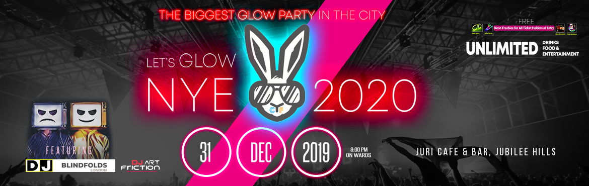 Book Online Tickets for Lets Glow 2020 New Year Event at Juri Ca, Hyderabad. Artists :  DJ Blindfolds -  Certified mucic Producers from Rock School of Music - London DJ Art Friction - Certified DJ trained from Amsterdam   Drinks :  Teachers Whisky Absolute Vodka William Lawson\'s whisky Smirnoff vodka KF premiu