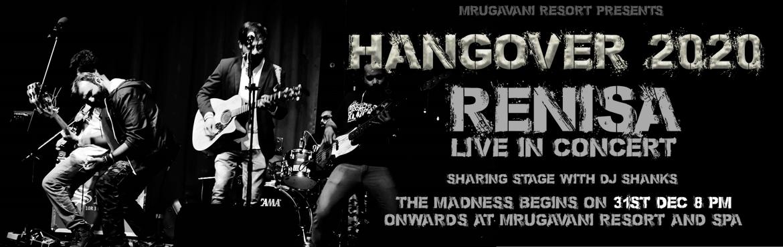 Book Online Tickets for Hangover 2020 at Mrugavani Resort and Sp, Hyderabad. Artists :  Renisa The Band Dj Shanks Pooja Dance Crew