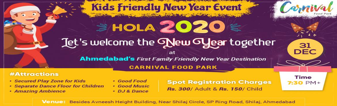 Book Online Tickets for Hola 2020, Ahmedabad. Ahmedabad has got an exciting new destination to celebrate new year with friends and family. Come one, Come all, Come Families. Enjoy your party while your kids play in a secured play zone. The city has now got a new family friendly destination for c