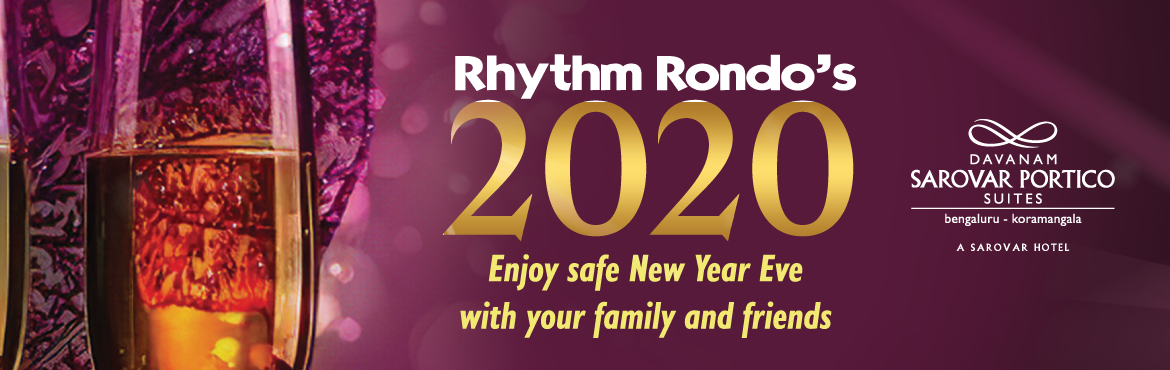 Book Online Tickets for Rhythm Rondos, Bengaluru. Enjoy New your Eve with you family and friends with safety