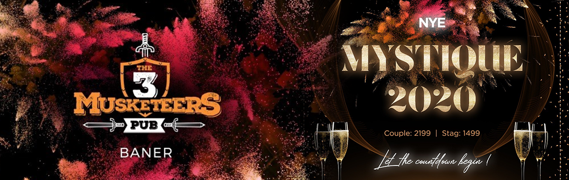 Book Online Tickets for THE THREE MUSKETEERS NYE MYSTIQUE 2020, Pune.  GET READY TO EXPERIENCE THE MESMERIZING OPEN DANCE FLOOR AND ALSO GET TO SEE THE LIVE PERFORMANCES OF THE VARIOUS POPULAR SINGERS OF THE CITY . THIS NEW YEAR PARTY TO RING IN STYLE AND PANACHE. GET READY TO BE BLOWN OFF AND DANCE TO THE TUNES O
