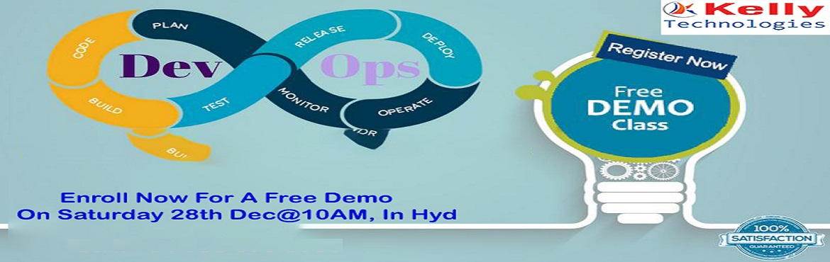 Book Online Tickets for Register For Free Demo on DevOps on Satu, Hyderabad. Register For Free Demo on DevOps on Saturday 28th Dec@10:00AM Attended By Pioneer Domain Experts At Kelly Technologies, Hyderabad About The Event- DevOps is one among most sought-after technologies at the present time. Companies across the IT &