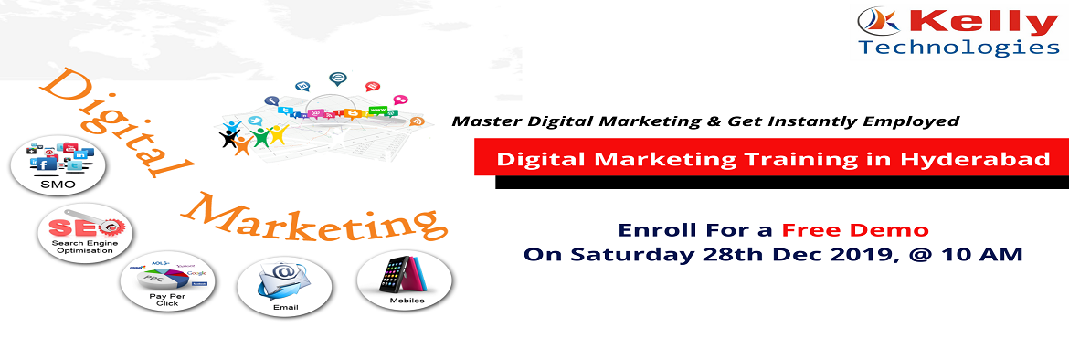 Book Online Tickets for Register For Free Demo On Digital Market, Hyderabad. About The Demo: Digital Marketing Free Demo Session which is scheduled by the Kelly Technologies is mainly intended to upskill the career knowledge of the aspirants through experts interaction. Attending this demo session will help you to build an al