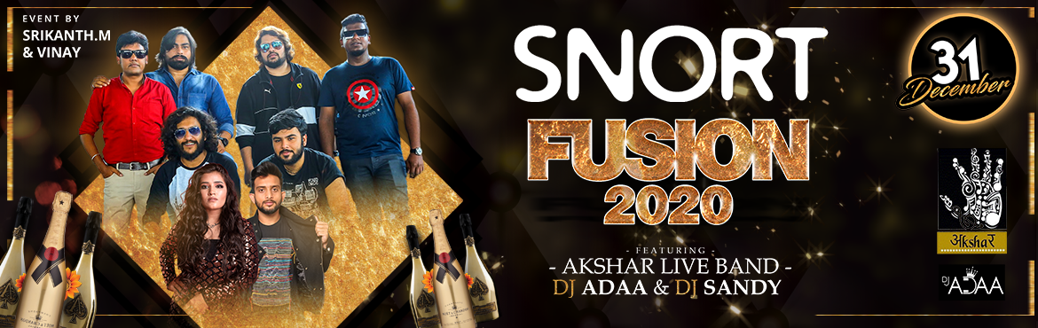 Book Online Tickets for FUSION 2020 @ SNORT, Hyderabad. Artists :  AKSHAR LIVE BAND DJ ADAA (MUMBAI) DJ SANDY