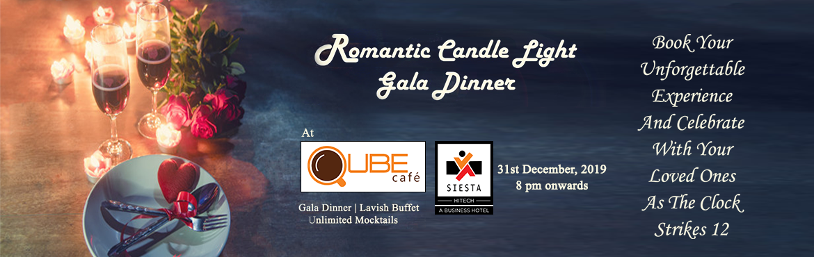 Book Online Tickets for NEW YEAR GALA DINNER @ QUBE CAFE SIESTA , Hyderabad. Qube Café, a restaurant in the warm, relaxed atmosphere with candle light dinner along with beautiful romantic background music in the night before a resonant countdown at mid night to ring in the New Year. Qube Café to have a Gala Dinn