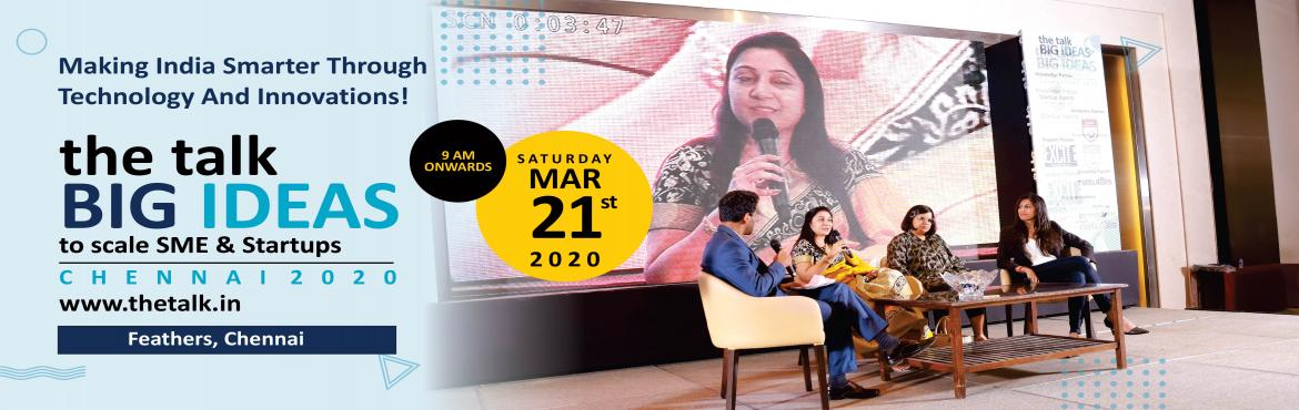 Book Online Tickets for the talk BIG IDEAS Chennai 2020, Chennai.    the talk, a new media & thought leadership platform.     the talk is organizing a  conversation,the talk BIG IDEAS Chennai 2020 that invites key leaders, experts & stakeholders from bu