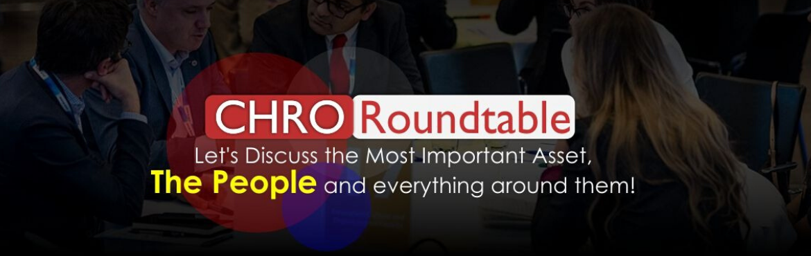 """Book Online Tickets for WAF CHRO Roundtable by World Auto Forum, New Delhi.   Top CHROs Club at World Auto Forum.   Innovations, Best Practices around Culture, Welfare, Tech, Processes, Engagement & More..   How to Action our Dialogue on """"People"""" : Our Most Important Asset   Last Year was one of the tou"""