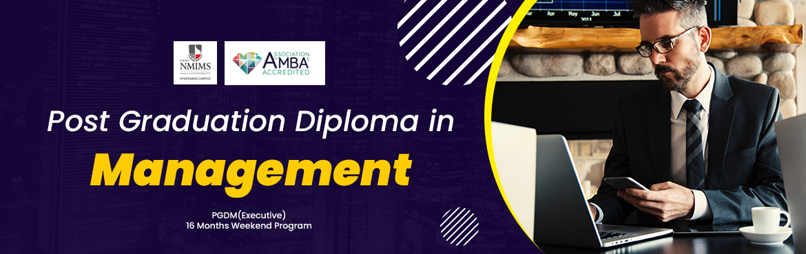 Book Online Tickets for Post Graduate Diploma in Management PGDM, Secunderab.   About NMIMS University : In 1981, Shri Vile Parle Kelavani Mandal (SVKM) established Narsee Monjee Institute of Management Studies (NMIMS) to meet the growing demand for management education. With the legacy of 38 years, NMIMS has grown t