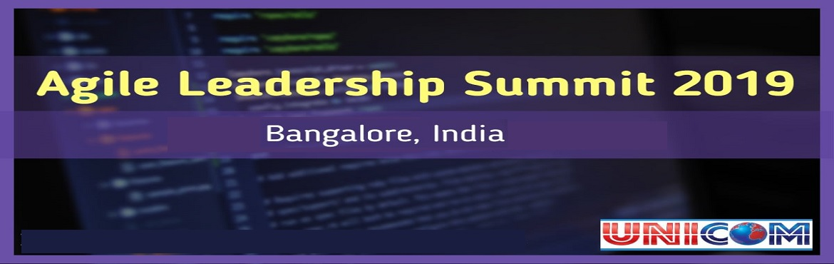 Book Online Tickets for Agile Leadership Summit 2020 - Bangalore, Bengaluru.  On behalf of UNICOM, we cordially invite you to participate at the Agile Leadership Summit 2020, scheduled to take place in Bangalore! As leaders, we often put our teams and organizations first. We have a responsibility to foster continuous le