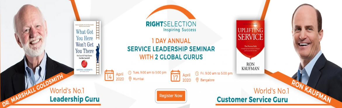 Book Online Tickets for 1 Day Service Leadership Seminar with Ma, Bengaluru. First 50 Delegates who register will get INR 10K OFF ( Coupon Code: FIRST50) In this 1 Day Service Leadership Seminar- Learn from the World\'s #1 Leadership Thinker Dr. Marshall Goldsmith & World\'s #1 Customer Service Guru Ron Kaufman  Classic C