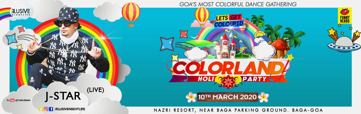 Book Online Tickets for Colorland Goa Holi Party 2020, Baga. No Stress, No Boundaries, No Rivalries, No Hate. Only Love, Music and Tons of Colourful Smiles. Oh yeah, it\'s that time of year again. Its time to get coloured at India\'s finest