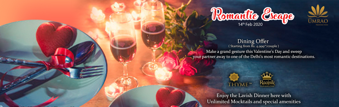 Book Online Tickets for Romantic Escape The Umrao, New Delhi.  Romantic Escape The Umrao VALID FROM 14TH TILL 17TH FEBRUARY, 201N/2D  Couple Stay in a Deluxe, Superior, Premium, Executive & Suite Room with Meals at The UmraoStay for 2 Adults onlyWelcome drink on arrival.