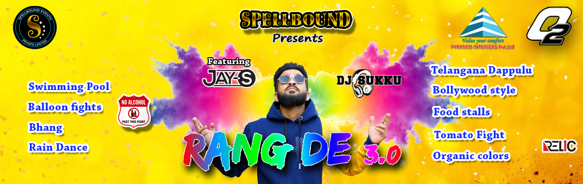 Book Online Tickets for Rang De 3.0 (Biggest Holi event in our c, Hyderabad. If you\'re being scrolling looking for economical events for Holi in Hyderabad this is it! After the success of last year celebration here is yet another,more fun version of Rang De 3.0. The theme is pure Desi with swimming pools, organic colours,bha
