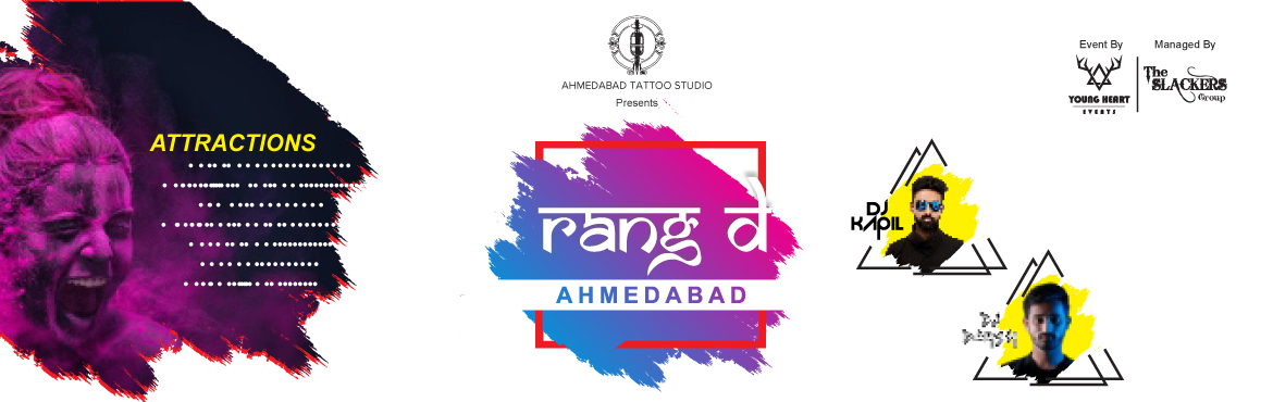 Book Online Tickets for RANG DE AHMEDABAD, Ahmedabad. RANG DE AHMEDABAD SHAKE YOUR BODY in this HOLI PARTY ATTRACTION (PUNERI DHOL, TOMATINO FEST, RAIN DANCE (if AMC gives permission) , MINI POOL, FACE PAINTING, WATER BALLON BLAST, ORGANIC GULAL, WITH GUJARAT BEST DJ ARTIST DJ KAPIL & DJ DARSH BIGGE