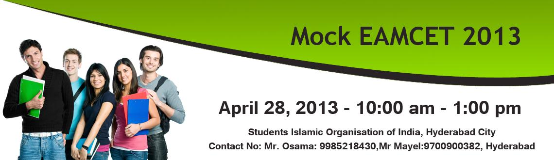Book Online Tickets for Mock EAMCET 2013, Hyderabad. Students Islamic Organisation of India, Hyderabad CityFor any queries please call to these Contact No: 9985218430,9700900382