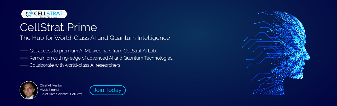 Book Online Tickets for CellStrat Prime, Bengaluru. About  Welcome to CellStrat Prime! It is the place where deep-tech AI and Quantum content can be accessed for dedicated, continuous learning. It is one of a kind:  Want to learn basics and advance concepts of Machine Learning and Deep Learning? Itchi