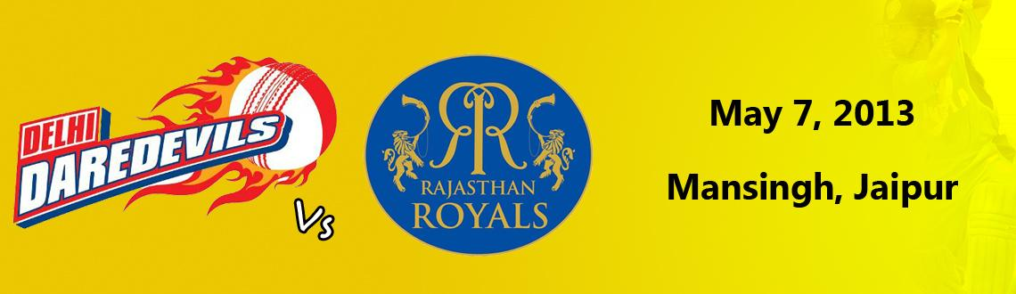 Book Online Tickets for rajasthan royals vs. delhi daredevils @ , Jaipur. rajasthan royals vs. delhi daredevils @ Mansingh Stadium, Jaipur Informational event, Tickets are not sold by meraevents.com Rajasthan Royals would take on delhi daredevils in the IPL match of the Indian Premier Leaguetournament. The match wi