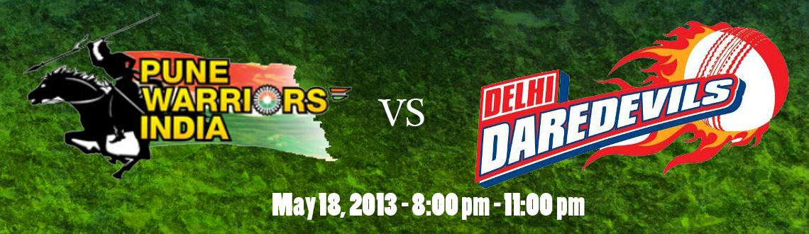Pune Warriors India vs Delhi Daredevils @ MCA Stadium, Pune