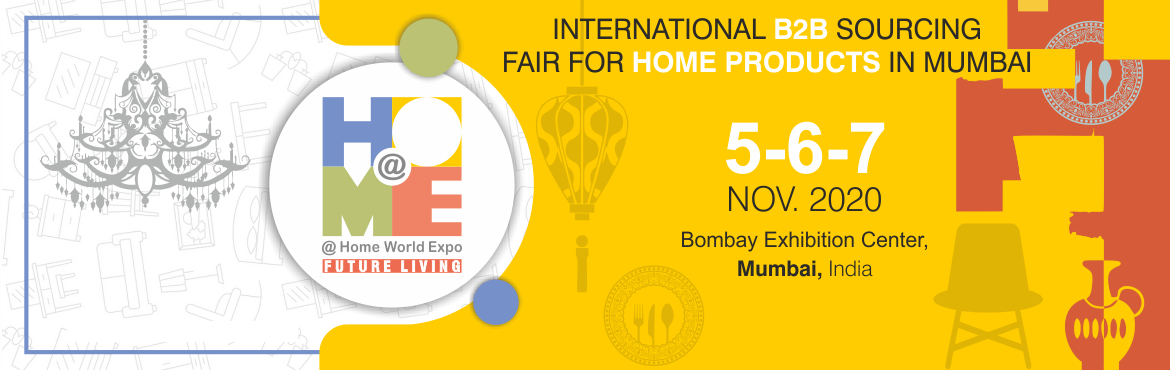 Book Online Tickets for AtHome World Expo - Future Living , Mumbai. @Home World Expo - Future Living will transform India into a Home Décor powerhouse. A truly international platform, @Home World Expo is positioned as a strategic converging event for manufacturers from all over the world who would like t
