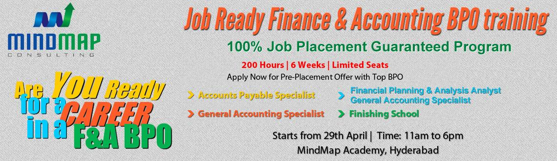 Book Online Tickets for Job Ready Finance & Accounting BPO Train, Hyderabad. Job Ready Finance & Accounting BPO Training - 100% Job Placement Guaranteed Program
