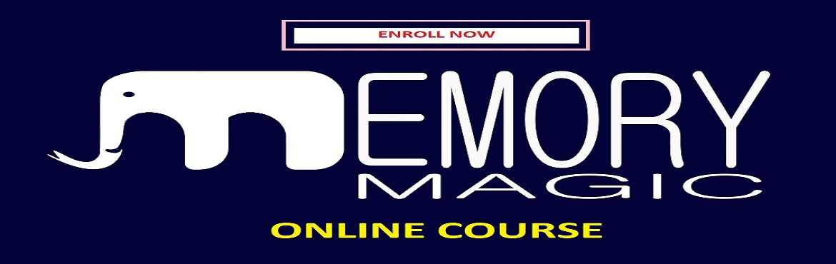 Book Online Tickets for Online Memory Magic Course, Mumbai. MEMORY MAGIC ONLINE MEMORY MAGIC Course is one of my most successful course which I have been teaching since last 8 years in offline mode at various cities in India and at various corporate houses.  Some of the organizations benefited by