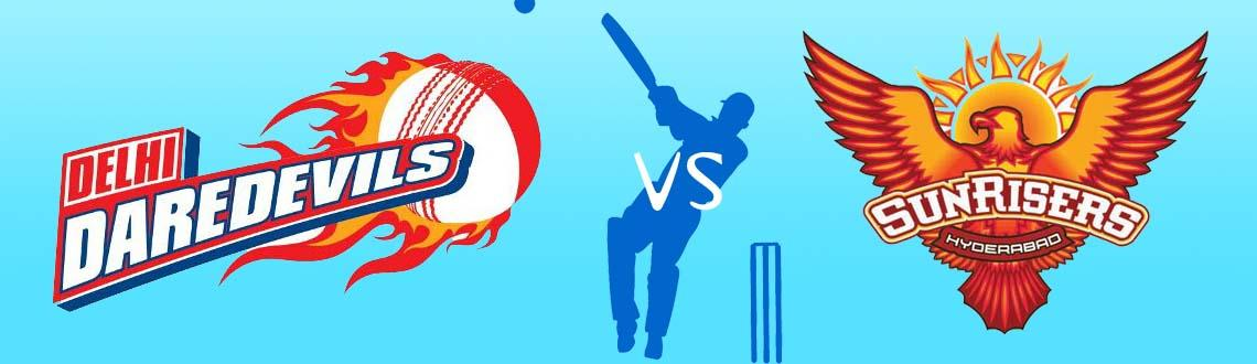 Book Online Tickets for Sunrisers Hyderabad vs Delhi Daredevils@, Hyderabad. SUNRISERS HYDERABAD VS DELHI DAREDEVILS@RGI STADIUM,HYDERABAD. _____________________________________________________________________________________________ *For information purpose only. Tickets for iplt20 are not sold by MeraEvents.com* ________