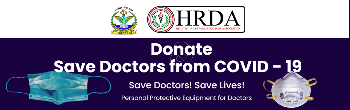 Book Online Tickets for Donate to Save Doctors From Covid19, .  SaveDoctorsFromCovid19! An appeal to all to contribute and make a difference! Save Doctors! Save Lives! This initiative, started by a bunch of doctors, has now gained momentum as several likeminded people from all walks of life have also come