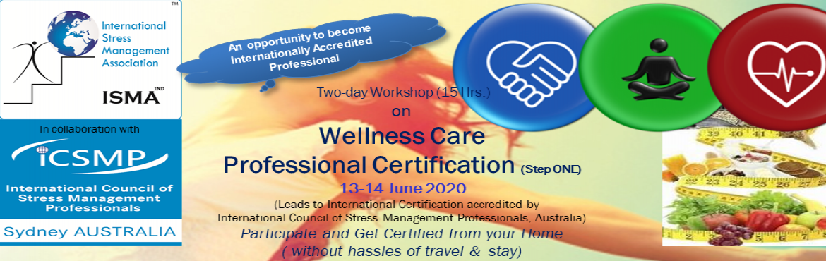 Book Online Tickets for Wellness Care Professional Certification, Hyderabad.  Brochure