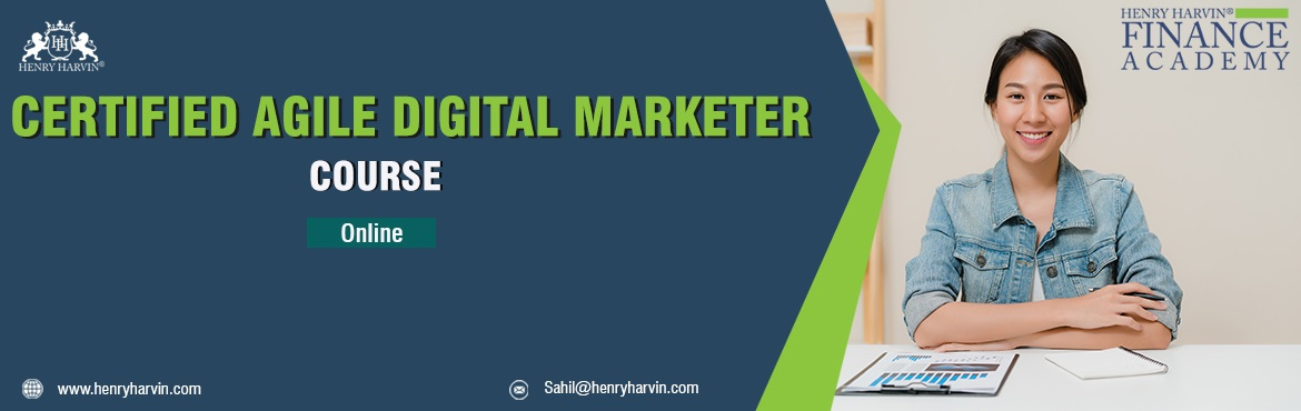 Book Online Tickets for Certified Agile Digital Marketing in Onl, New Delhi. Henry Harvin Education introduces 32 hours Classroom Based Training and Certification course on Certified Agile Digital Marketing creating professional content writer, marketers, strategists. Gain Proficiency in creating 30+ content types and become