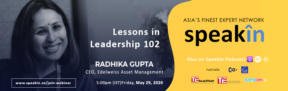 Book Online Tickets for Leader Speak, . Radhika Gupta is the Chief Executive Officer at Edelweiss Asset Management Limited and she started at Edelweiss Global Asset Management as business head of multi-strategy funds. Shewas responsible for setting the strategic direction for the tea