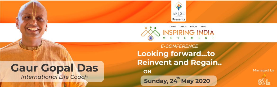 Book Online Tickets for E-Conference with Gaur Gopal Das, Pune.  E-Conference with Gaur Gopal Das on looking forward to Reinvent and Regain. Based on the timeless wisdom coming down from ages, his talks make the audience think deeper and find simple solutions to difficult problems. He is known as the urban,