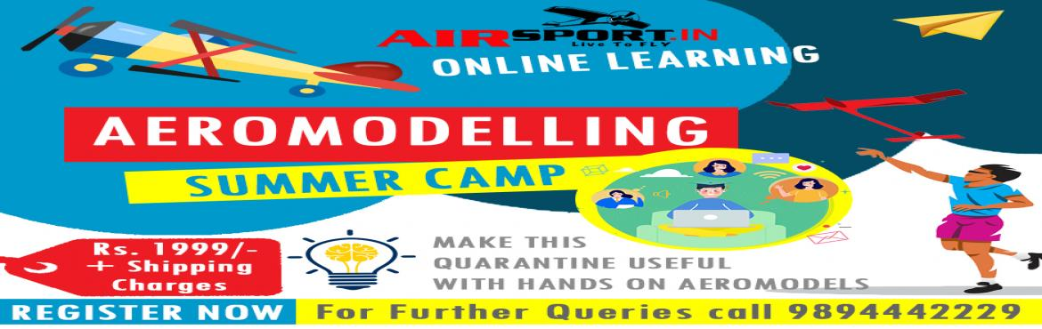 Book Online Tickets for Aeromodelling Online SummerCamp, Chennai. Design, Build and Flying your own airplane with Aeromodelling online classes conducted by Airsport.in
