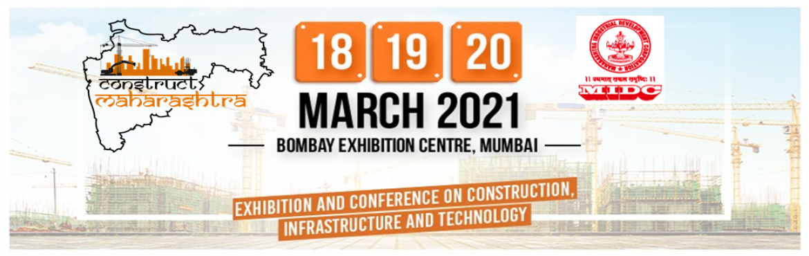 Book Online Tickets for Construct Maharashtra, Mumbai. Construct Maharashtra – A Large Construction Focused Economic Stimulus to bring Prosperity & Create Millions of New Jobs Construct Maharashtra Exhibition & Conference is the first large scale event that gives effect to the Indian Govern