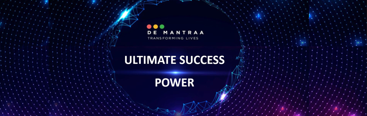 Book Online Tickets for Ultimate Success Power, . Here are the benefits you are going to get from Ultimate Success Power live program : This workshop is 10 am to 6 pm.1. Undergo reprogramming of thought patterns geared towards Ultimate Success2. Achieve goals faster by performing at your highest pot