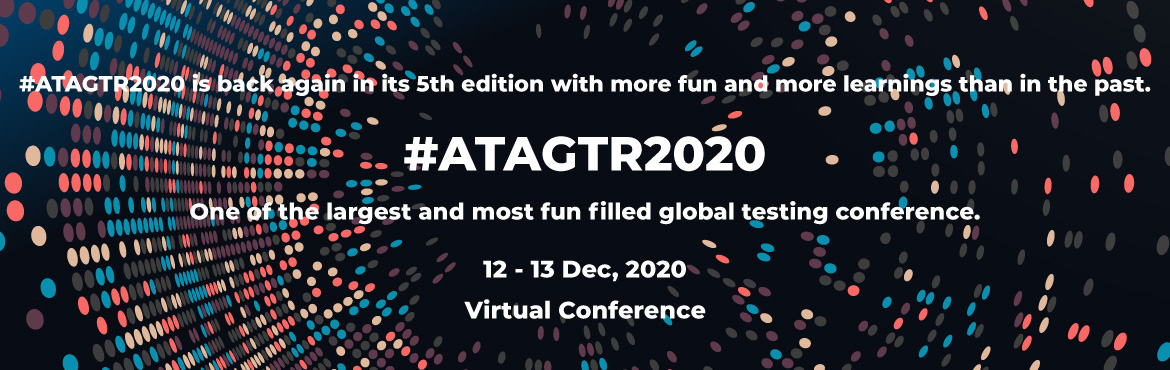 Book Online Tickets for Global Testing Retreat ATAGTR2020, . ABOUT THE CONFERENCE As the software world grows to be more complex by the day, so do the trends in the testing world. The systems around us getting more and more interwoven, with the advances in technology, the best we can do as testers is to keep l