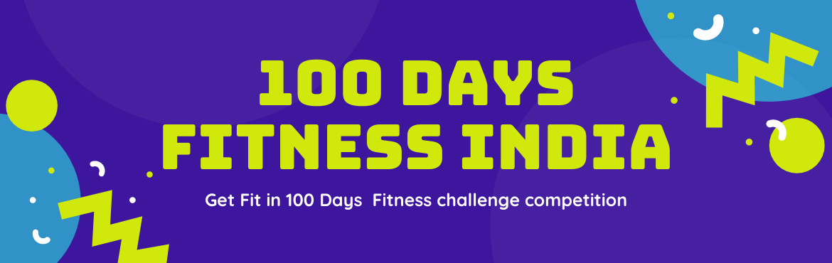 Book Online Tickets for 100 Days Fitness India, . 100 Days Fitness India has been to started to provide fitness guidance to the people in all possible ways to get fitness from the customer place itself . We not only provide Fitness guidance to people we do have some other facilities other than