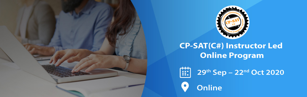 """Book Online Tickets for Instructor led online Selenium 3.0 progr, . CP-SAT C#: Learn Selenium with C#(Instructor LED ONLINE Program) CP-SATC# stands for """"Certified Professional – Selenium Automation Testing in C#"""" certification prepared and honored by """"Agile Testing Alliance"""""""