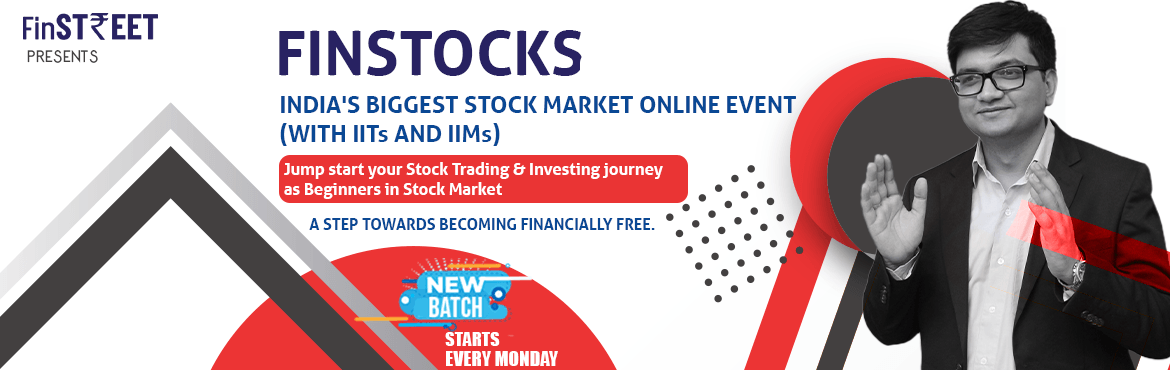 Book Online Tickets for Finstocks: Learn the Practical Approach , .  Jump start your Stock Trading & Investing journey as Beginners in Stock Market About this Course Finstocks is India\'s 1st Stock Market Event which focuses on a more practical way in which any beginner can start a career in the Indian