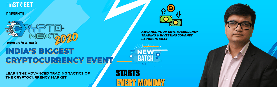Book Online Tickets for Cryptonext : Learn the Advanced Trading , .  Advance your Cryptocurrency Trading & Investing journey Exponentially  About this Course Are you ready to earn anExponential Return on Your Investment? If Yes, then Cryptonext is the Event for you. Learn the Latest Strategies in the
