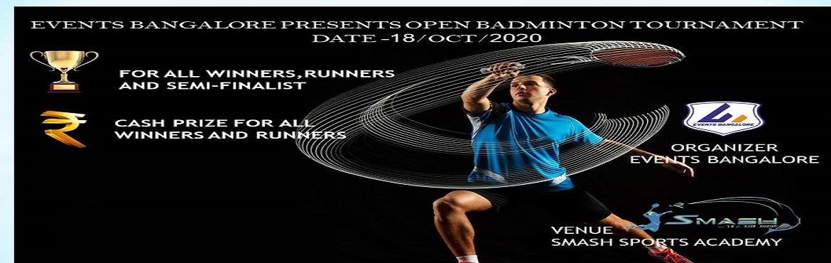 Book Online Tickets for Events Bangalore presents open badminton, Bengaluru.  SHOW OFF YOUR GAMING TALENT AND WIN PRIZE !!!!!   CHARITY TOURNAMENT (PLAY GAME FOR A CAUSE)   PRIZES 1ST RANK – 1000 CASH PRIZE 2ND RANK – 500 CASH PRIZE 3RD RANK – 300 CASH PRIZE 4-7TH RANK -200 CASH PRIZE  &n