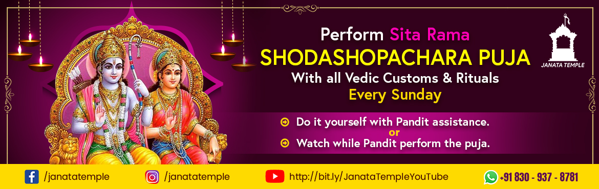 Book Online Tickets for Sri Sita Rama Shodashopachara Puja, . Rama or Ram is also known as Ramachandra is a major deity of Hinduism. He is the 7th avatar of the God Vishnu, one of his most popular incarnations. Rama was born to Kaushalya and Dasharatha in Ayodhya, the ruler of the Kingdom of Kosala. His sibling