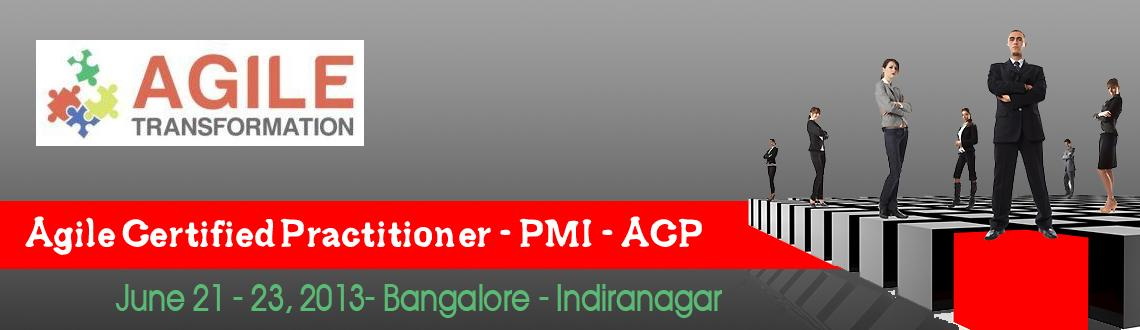 Agile Certified Practitioner - PMI - ACP ( Weekend  3 days Class room training) June - 21st,22nd and 23rd