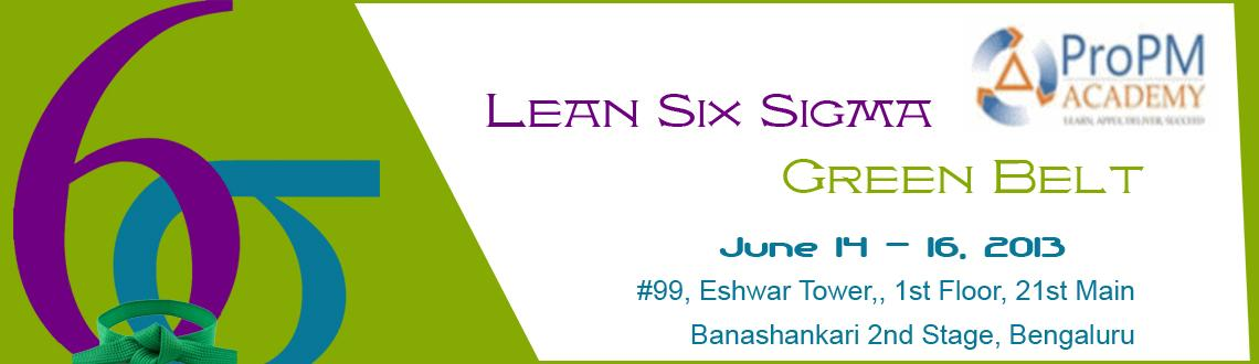 Lean Six Sigma Green Belt (3 Days Class Room Training) June - 14th,15th and 16th  Copy