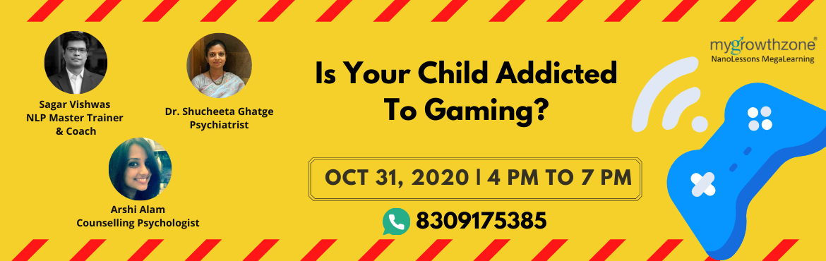 Book Online Tickets for Is Your Child Addicted To Gaming?, .   Do you feel that your child's gaming is nearing addiction?   Do you find yourself arguing with your child about their gaming?  Do you want to see simple ways to build rapport with your child and help them build a well