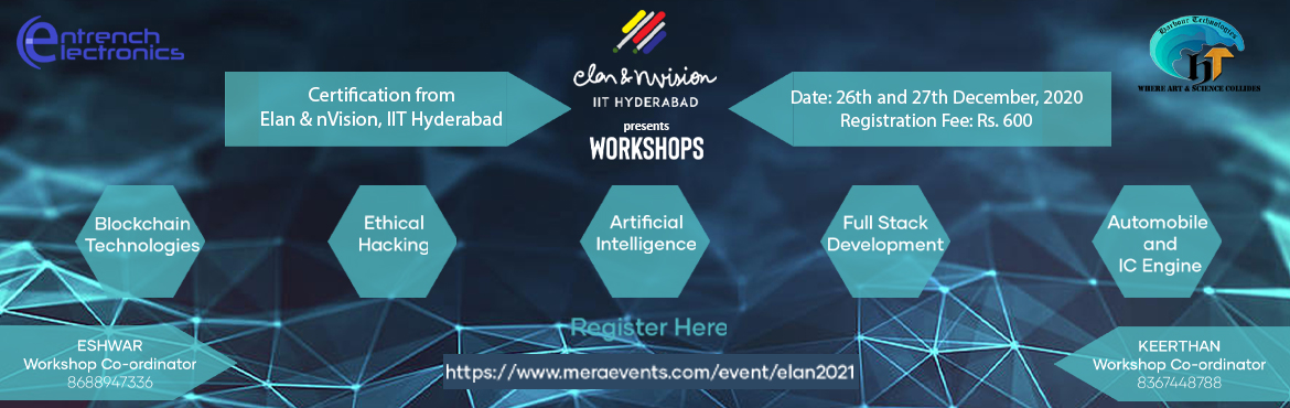 Book Online Tickets for ELAN AND NVISION, IIT HYDERABAD TECHNICA, . IIT Hyderabad is hosting the 12th edition of its Annual Cultural cum Technical Fest called  ELAN&ηVISION 2021. The biggest fest in Telangana and one of the biggest fests in south India has amassed over lakhs of participants and