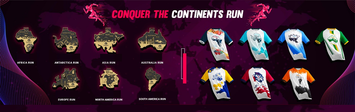 Book Online Tickets for Conquer The Continents Run, . 7 Days - 7 Runs - 8 Medals Get an extra medal on completing the circuit.  The world is divided into 7 continents and each continent has its own speciality. Corona has put a break on your running aspirations but we have got you covered. Take