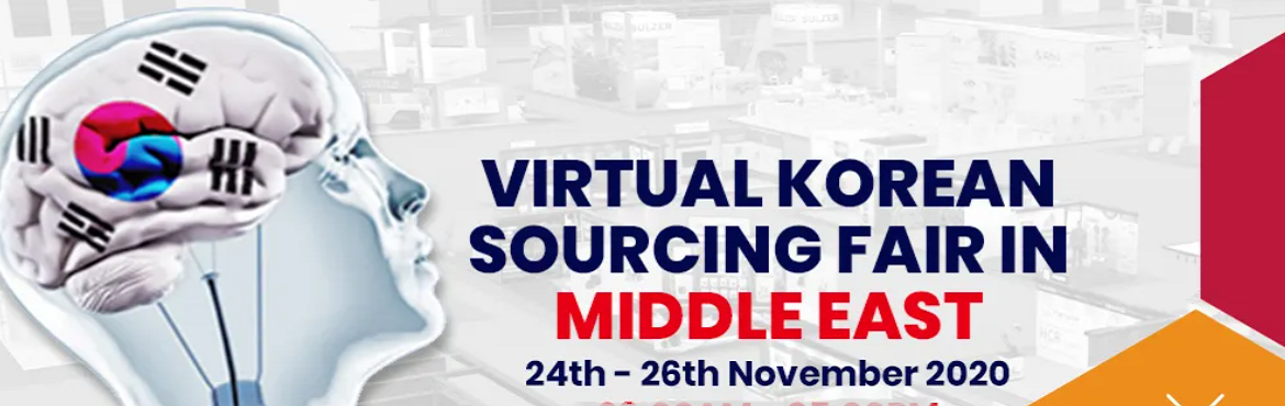 Book Online Tickets for Korean Sourcing Fair in Middle East 2020, . Korean Manufacturers are pleased to invite you to the G-FAIR KOREA 4TH EDITION (exhibition and virtual buyer-seller meeting) between UAE Companies and senior Korean manufacturers. G Fair Korea 2020 – VIRTUAL KOREAN SOURCING FAIR, a combination